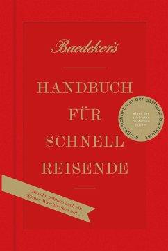 Baedeker's Handbuch für Schnellreisende - Koch, Christian; Eisenschmid, Rainer; Spode, Hasso; Laubach-Kiani, Philip