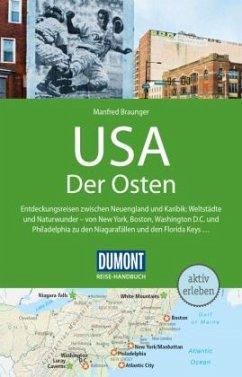 DuMont Reise-Handbuch Reiseführer USA, Der Osten - Braunger, Manfred