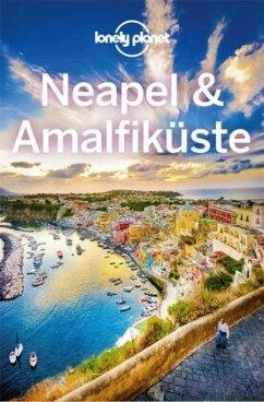 Lonely Planet Reiseführer Neapel & Amalfiküste - Quintero, Josephine;Bonetto, Cristian