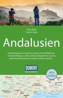 DuMont Reise-Handbuch Reiseführer Andalusien - Breda, Oliver;Lipps, Susanne
