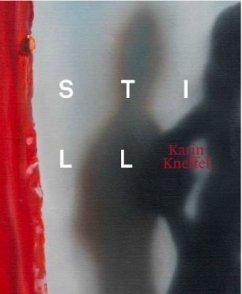 Still - Kneffel, Karin