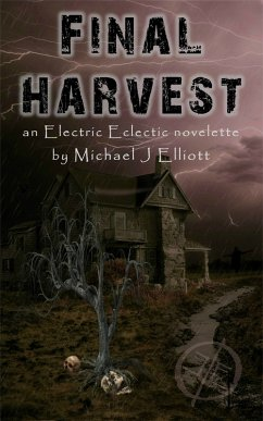 Final Harvest-An Electric Eclectic Book (eBook, ePUB)