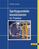 Spritzgussteile konstruieren (eBook, PDF)