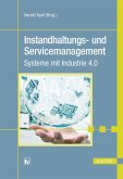 Instandhaltungs- und Servicemanagement (eBook, ePUB)