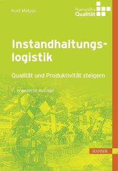 Instandhaltungslogistik (eBook, PDF) - Matyas, Kurt