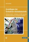 Grundlagen der Drehstrom-Antriebstechnik (eBook, PDF)