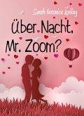 Über Nacht, Mr. Zoom? (eBook, ePUB)