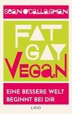 Fat. Gay. Vegan. (eBook, ePUB)