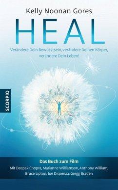 Heal (eBook, ePUB) - Gores, Kelly Noonan