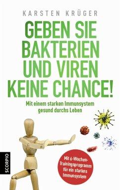 Geben Sie Bakterien und Viren keine Chance! (eBook, ePUB) - Krüger, Karsten