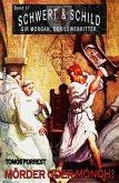 Schwert und Schild - Sir Morgan, der Löwenritter Band 37: Mörder und Mönch? (eBook, ePUB)