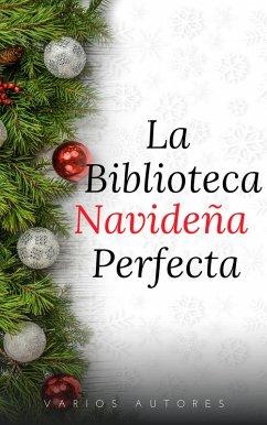 La Biblioteca Navideña Perfecta (eBook, ePUB)
