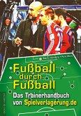 Fußball durch Fußball (eBook, ePUB)