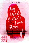 My Dead Sister's Love Story (Roman) (eBook, ePUB)