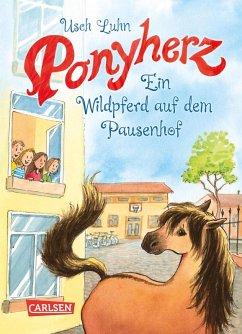 Ein Wildpferd auf dem Pausenhof / Ponyherz Bd.7 (eBook, ePUB) - Luhn, Usch