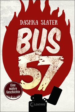 Bus 57 (eBook, ePUB) - Slater, Dashka