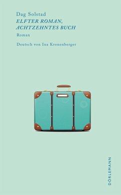 Elfter Roman, achtzehntes Buch (eBook, ePUB) - Solstad, Dag