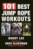 101 Best Jump Rope Workouts (eBook, ePUB)