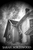 The House That Evil Made (eBook, ePUB)