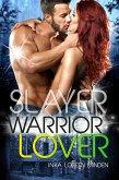 Slayer - Warrior Lover 13 (eBook, ePUB)