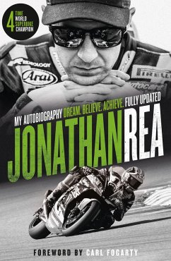 Dream. Believe. Achieve. My Autobiography - Rea, Jonathan