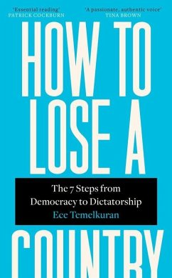 How to Lose a Country - Temelkuran, Ece