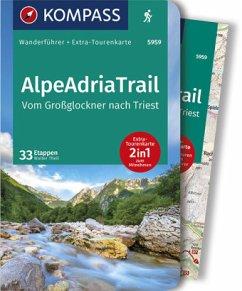 KOMPASS Wanderführer AlpeAdriaTrail, Vom Großglockner nachTriest - Theil, Walter
