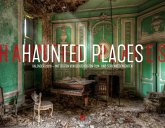 Haunted Places - Lost Places 2020