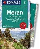 Meran und Umgebung, Passeiertal, Texelgruppe, Ultental