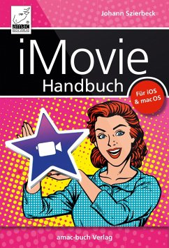 iMovie Handbuch (eBook, ePUB) - Szierbeck, Johann
