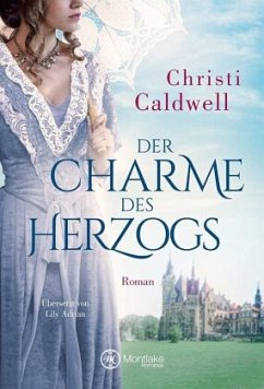 Der Charme des Herzogs - Caldwell, Christi