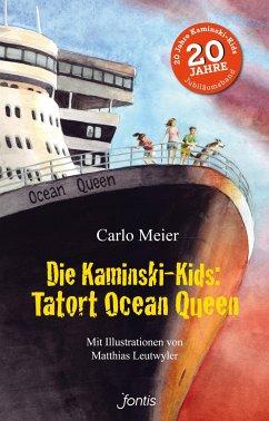 Die Kaminski-Kids: Tatort Ocean Queen - Meier, Carlo
