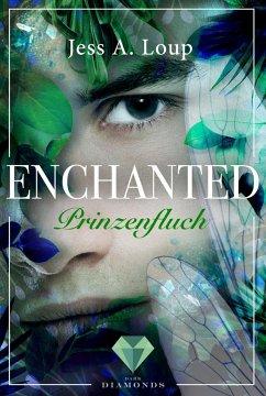 Prinzenfluch / Enchanted Bd.2 - Loup, Jess A.