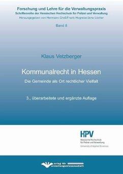Kommunalrecht in Hessen - Vetzberger, Klaus