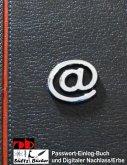 Digitaler Nachlass - Digitales Erbe - Einlogbuch/Passwortlisten