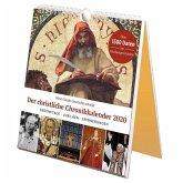 Wenn Glaube Geschichte schreibt - Der christliche Chronikkalender 2020