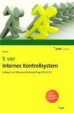 5 vor Internes Kontrollsystem (eBook, PDF)