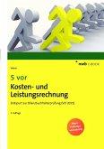 5 vor Kosten- und Leistungsrechnung (eBook, PDF)