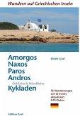 Amorgos, Naxos;Paros, Östliche & Nördliche Kykladen