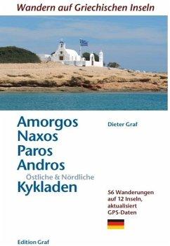 Amorgos, Naxos;Paros, Östliche & Nördliche Kykladen - Graf, Dieter
