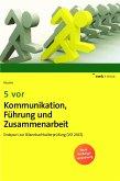 5 vor Kommunikation, Führung und Zusammenarbeit (eBook, PDF)