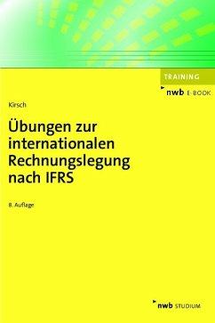 Übungen zur internationalen Rechnungslegung nach IFRS (eBook, PDF) - Kirsch, Hanno
