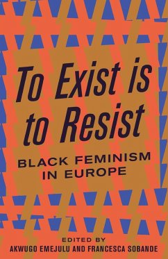 To Exist is to Resist - Emejulu, Akwugo