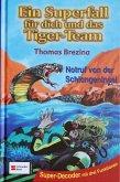 Notruf von der Schlangeninsel / Ein Superfall für dich und das Tiger-Team Bd.2 (Mängelexemplar)
