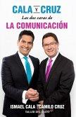 Cala y Cruz: Las dos caras de la comunicación (eBook, ePUB)