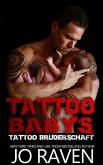 Tattoo Babys (Tattoo Bruderschaft, #6) (eBook, ePUB)