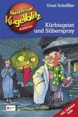 Kürbisgeist und Silberspray / Kommissar Kugelblitz Bd.13 (Mängelexemplar)