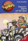Nashornjägern auf der Spur / Kommissar Kugelblitz Bd.16 (Mängelexemplar)
