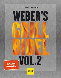 Weber's Grillbibel Vol. 2 (eBook, ePUB) - Purviance, Jamie