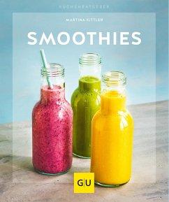 Smoothies (eBook, ePUB) - Kittler, Martina